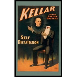 KELLAR SELF DECAPITATION AFFICHE