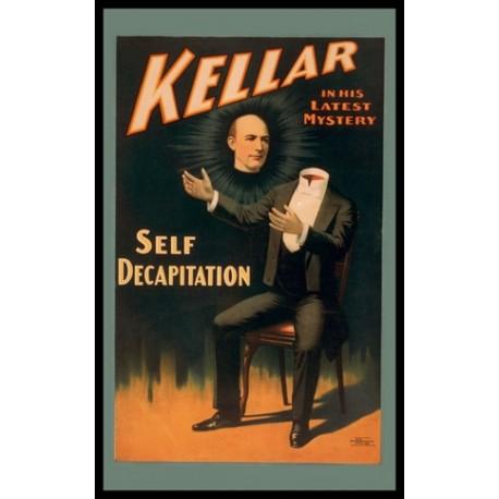 KELLAR SELF DECAPITATION AFFICHE