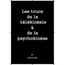 Les trucs de la télékinésie et de la psychokinèse. E-book