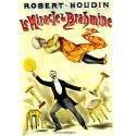 Affiche du théatre de Robert-Houdin. Le miracle de Brahmine